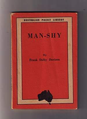 Man-Shy -- Australian Pocket Library: Davison, Frank Dalby