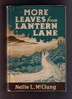 More Leaves From Lantern Lane: McClung, Nellie L.