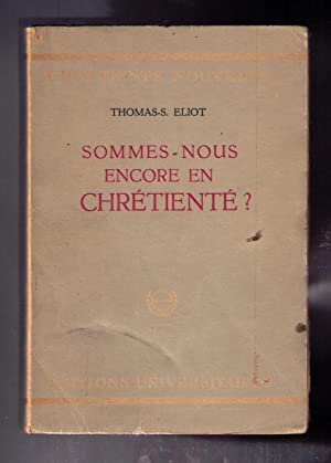 Sommes-Nous encore en Chretienne? (The Idea of a Christian Society)