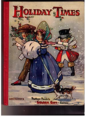 Holiday Times [Father Tuck's Golden Gift Series]: Vredenburg, Edric [ed.][E. Nesbit, Sheila ...