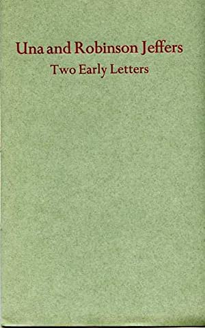Two Early Letters to Hazel Pinkham Introduction: Jeffers, Una &