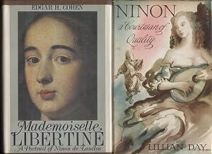 Mademoiselle Libertine, A Portrait of Ninon de: Cohen, Edgar H.;