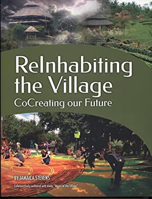 ReInhabiting the Village, CoCreating our Future.: Jamaica Stevens, collaboratively