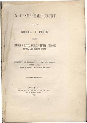 Rodman M. Price v. Squire P. Dewey, Theodore Payne, Edmund Scott & Erasmus D. Keyes: Complaint ...