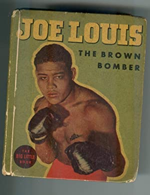 Joe Louis : The Brown Bomber (A: Kessler, Gene