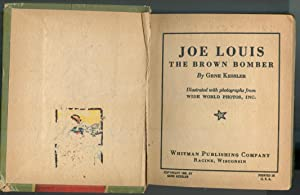 Joe Louis : The Brown Bomber (A Big Little Book #1105): Kessler, Gene