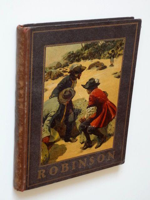 Robinson. Ein Lesebuch für Kinder. Mit 3: Campe, Joachim Heinrich