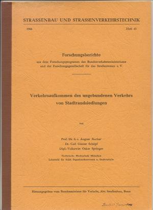 Verkehrsaufkommen des ungebundenen Verkehrs von Stadtrandsiedlungen [Straßenbau: Rucker, August /