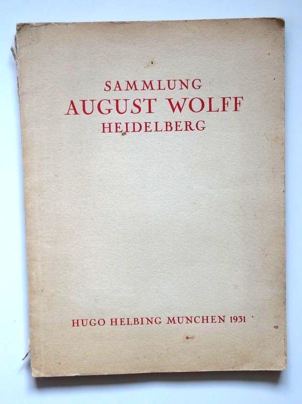 Sammlung August Wolff Heidelberg Altes Kunstgewerbe Mobel