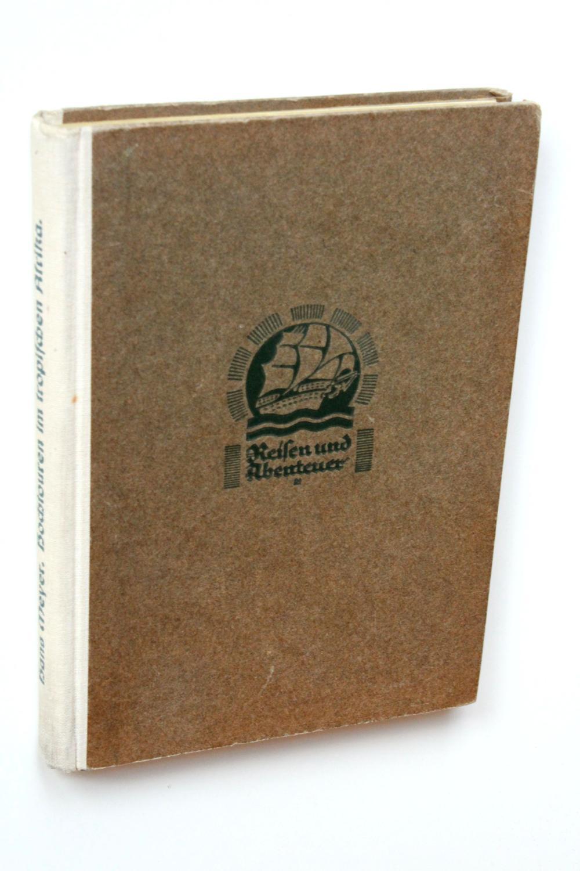 Hochtouren im tropischen Afrika [Reisen und Abenteuer: Meyer, Hans