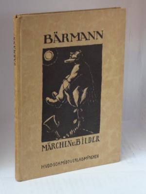 Christian Bärmann. Märchen und Bilder: Bredt, E.W.