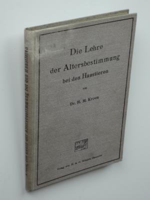 Die Lehre von der Altersbestimmung bei den: Kroon, H.M.