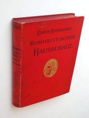 Humoristischer Hausschatz.: Bormann, Edwin