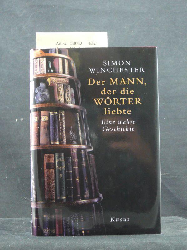 Der Mann, der die Wörter liebte. Eine: Winchester, Simon.