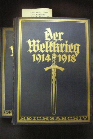 Der Weltkrieg 1914-1918. 2 Bände.: Reichsarchiv.