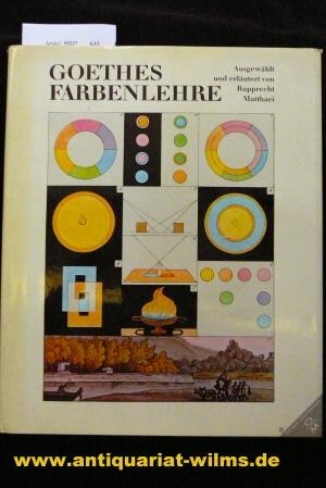 Goethes Farbenlehtre. o.A.: Matthaei, Rupprecht.
