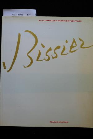 Julius Bissier. o.A.: Kunstsammlung Nordrhein-Westfalen.