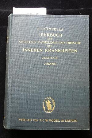 Lehrbuch der Speziellen Pathologie und Therapie der: Strümpell-Seyfarth.