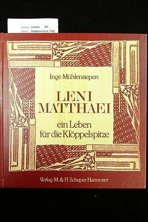 Leni Matthaei- Ein Leben für die Klöppelspitze.: Mühlensiepen, Inge.