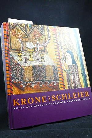 Krone und Schleier - Kunst aus mittelalterlichen: Kunst-und Ausstellungshalle der