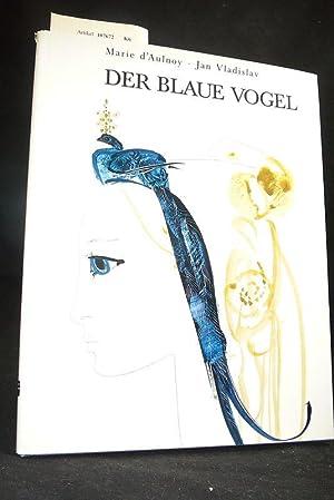 Der Blaue Vogel. Illustrationen von Mirko Hanàk.: Marie d `Aulnoy
