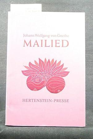 Mailied. Hertenstein-Presse - Auflage 230 , nummeriertes: Goethe, Johann Wolfgang