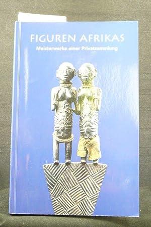 Figuren Afrikas - Meisterwerke einer Privatsammlung. Katalog: Rochard, Patricia.