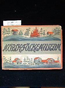 Friluftsmuseet pa Norsk Folkemuseum. 74 Bilder. 31.-35.: o.A.