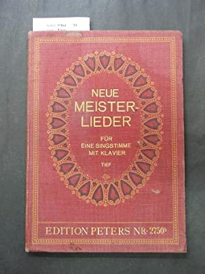 Neue Meister-Lieder - Edition Peters Nr. 2750.: Peters.