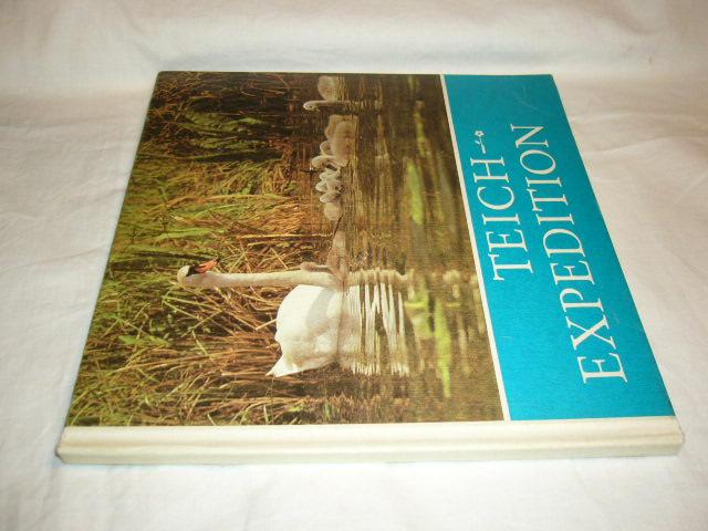 Teich-Expedition. Für junge Natur- und Tierfreunde fotografiert und aufgeschrieben von Helmut Wassny