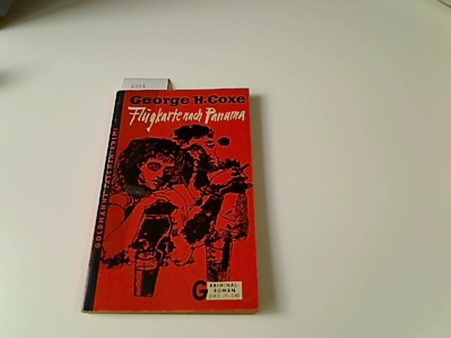 Flugkarte nach Panama : Kriminal-Roman. George H.: Coxe, George Harmon