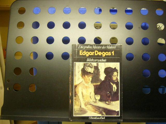 Edgar Degas 1 Werkverzeichnis: Degas, Edgar :