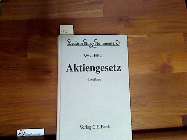 Aktiengesetz. erl. von, Beck'sche Kurz-Kommentare ; Bd.: Hüffer, Uwe :