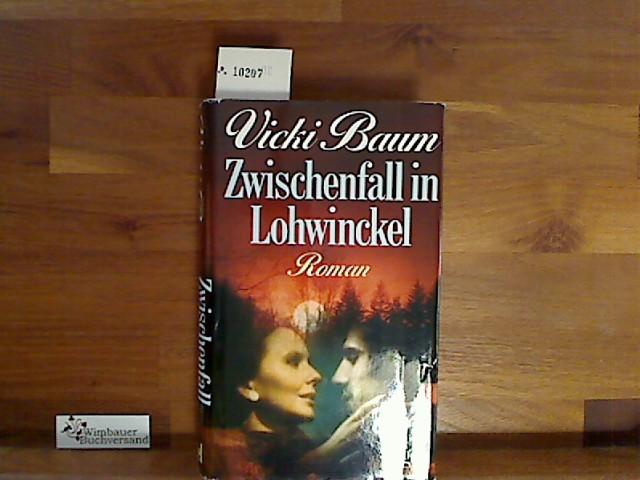 Zwischenfall in Lohwinckel - Baum, Vicki