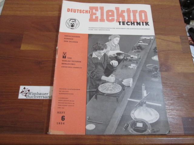 Deutsche Elektrotechnik. Heft 6 1954: Kammer der Technik