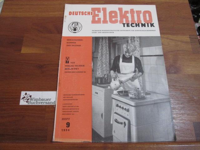 Deutsche Elektrotechnik. Heft 9 1954: Kammer der Technik