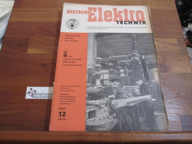 Deutsche Elektrotechnik. Heft 11 1954: Kammer der Technik