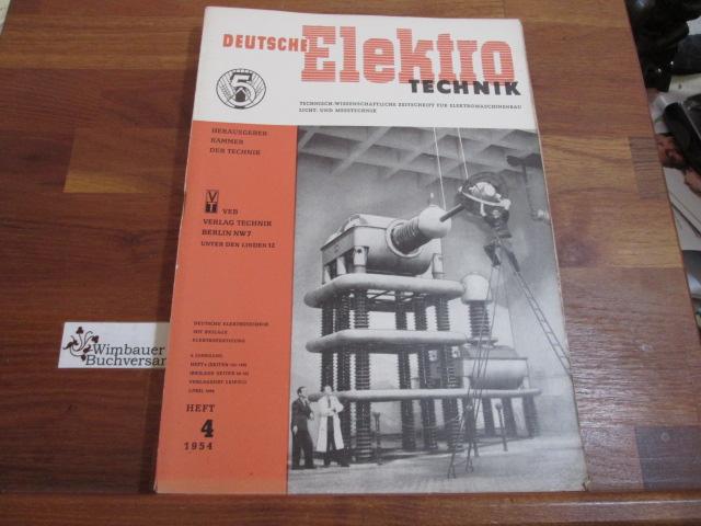 Deutsche Elektrotechnik. Heft 4 1954: Kammer der Technik