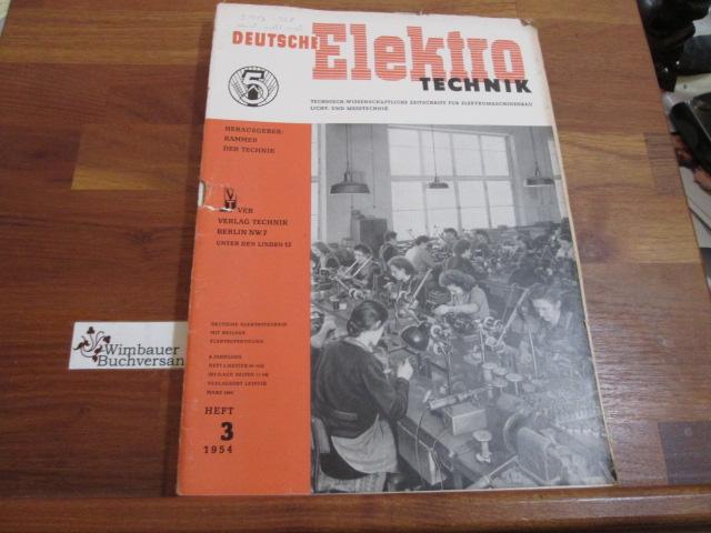 Deutsche Elektrotechnik. Heft 3 1954: Kammer der Technik