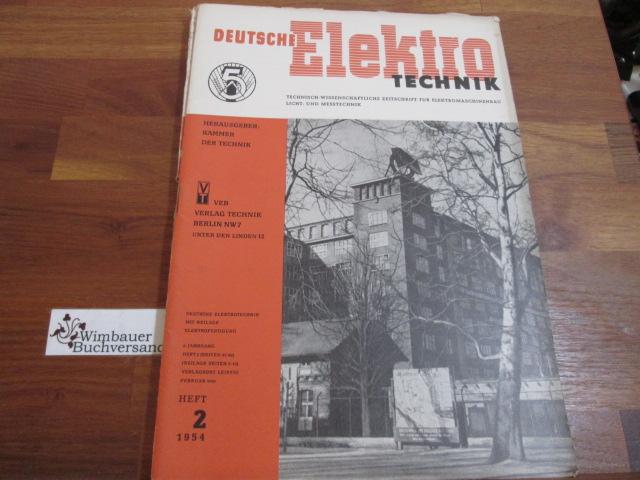 Deutsche Elektrotechnik. Heft 2 1954: Kammer der Technik