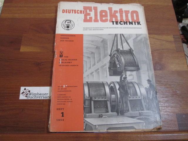Deutsche Elektrotechnik. Heft 1 1954: Kammer der Technik