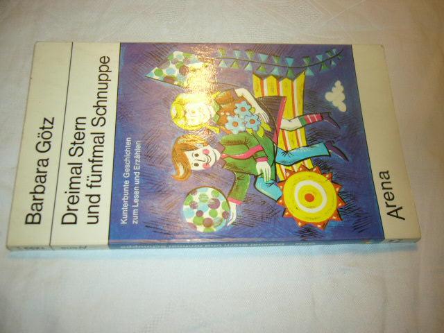 Dreimal Stern und fünfmal Schnuppe - Götz, Barbara