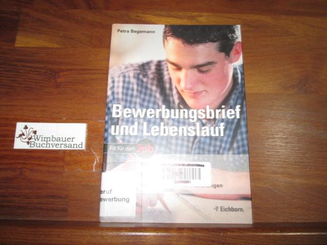 Petra Begemann - Bewerbungsbrief Und Lebenslauf Aufbau - Zvab
