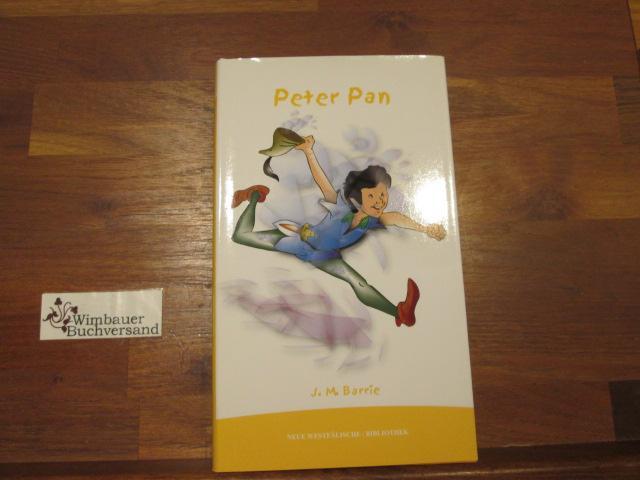Peter Pan: Barrie, James Matthew