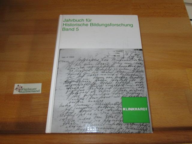 Jahrbuch für Historische Bildungsforschung, Bd.5: Berg, Christa, Peter