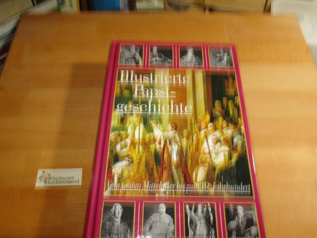 Illustrierte] Papstgeschichte; Teil: Bd. 2., Von der: Castella, Gaston :