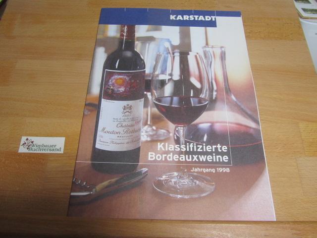Katalog: Klassifizierte Bordeauxweine Jahrgang 1998: Karstadt :