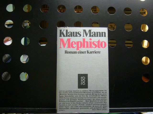 Mephisto: Roman einer Karriere: Mann, Klaus :