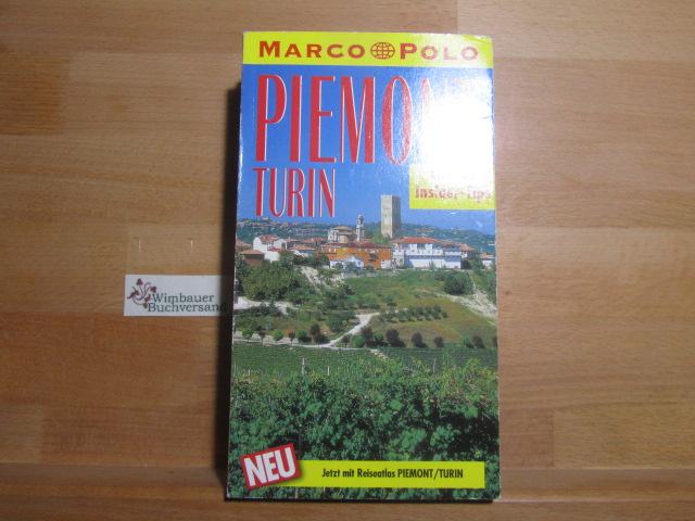 Piemont, Turin : Reisen mit Insider-Tips ;: Rübesamen, Annette :