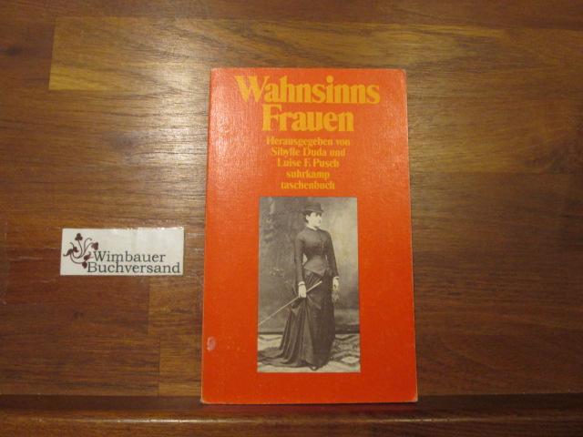 Wahnsinns-Frauen; Teil: [Bd. 1]. Suhrkamp-Taschenbuch ; 1876 - Duda, Sibylle und Luise F. Pusch